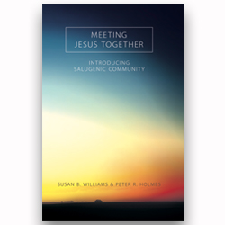 Meeting Jesus Together