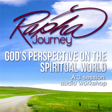 God's Perspective on the Spiritual World
